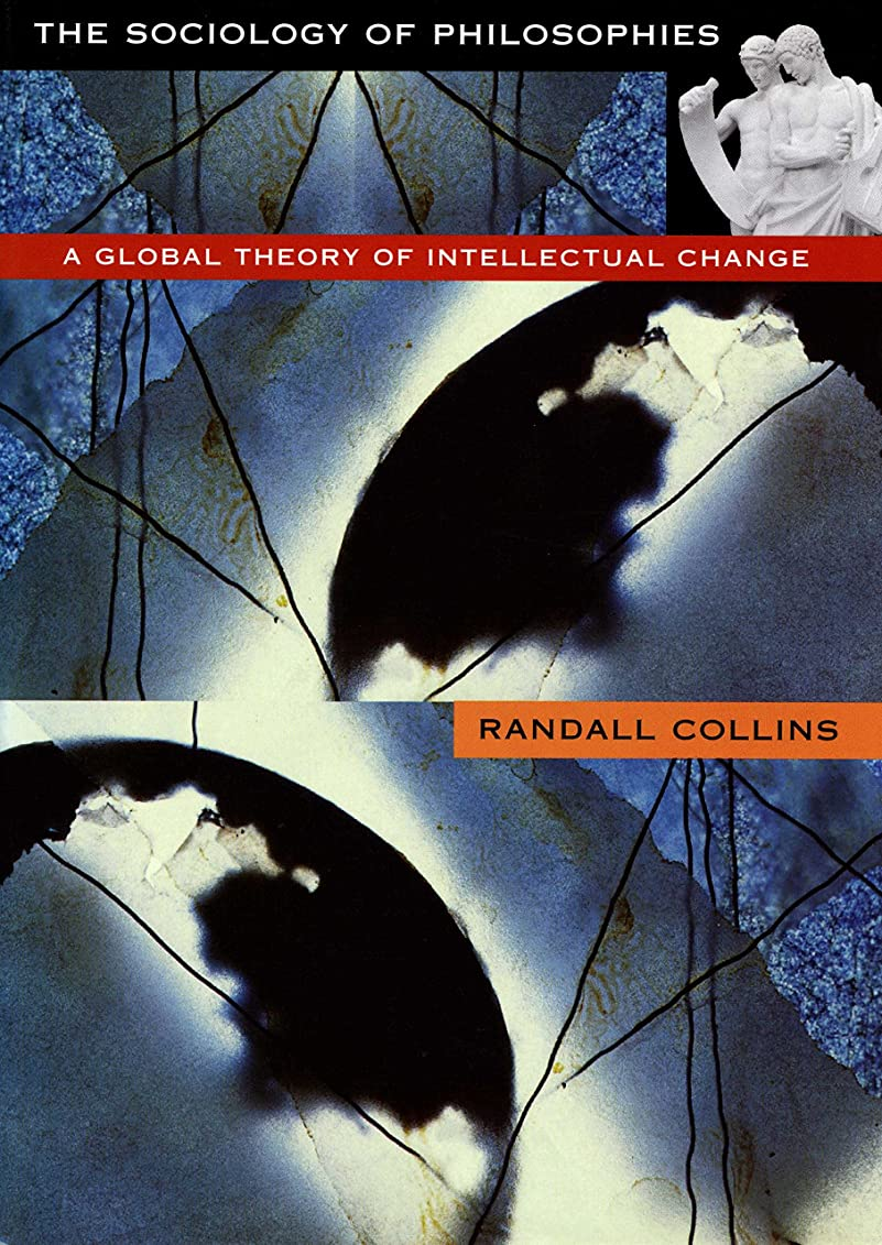 我慢する調査四The Sociology of Philosophies: A Global Theory of Intellectual Change (English Edition)