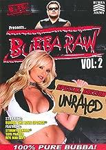 bubba raw videos