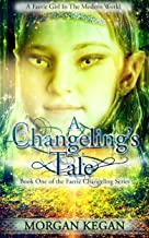 A Changeling's Tale (English Edition)