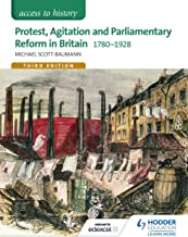 Access to History: Protest, Agitation and Parliamentary Reform in Britain 1780-1928 for Edexcel (English Edition)