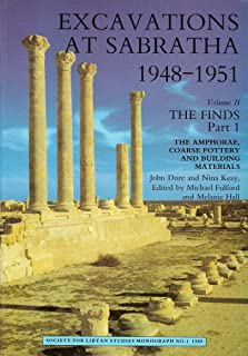 Excavations at Sabratha 1948-1951. Volume II: The Finds Part 1 (Society for Libyan Studies Monograph) (English and Arabic Edition)