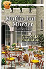 Muffin But Murder (Merry Muffin Mystery Book 2) Kindle Edition