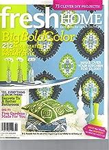Fresh Home Magazine (Big Bold Color, Spring 20111)