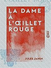 Mejor L Oeillet Rouge de 2021 - Mejor valorados y revisados