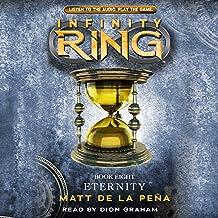 Infinity Ring: Eternity, Book 8