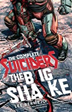 The Complete Suiciders: The Big Shake (Suiciders (2015))