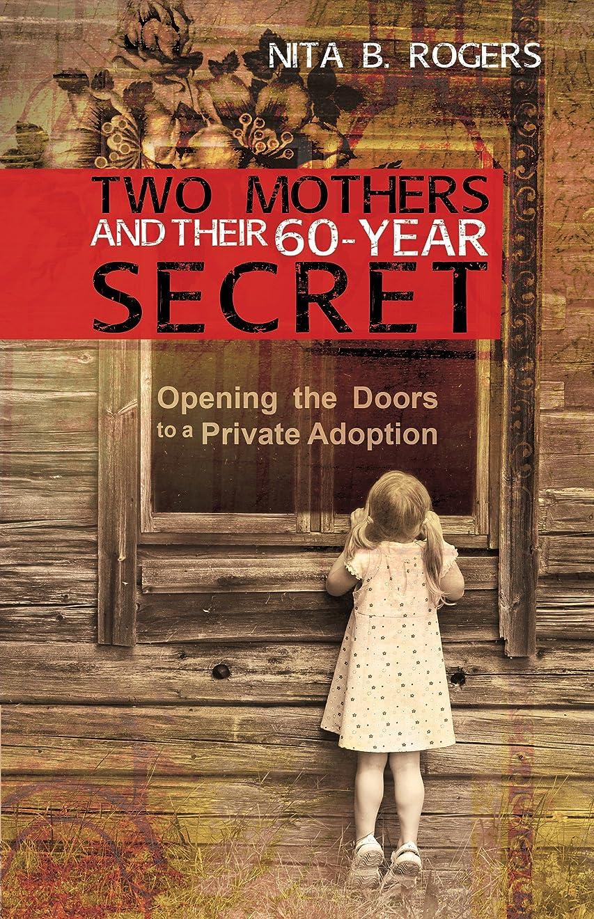 ワゴン編集者マージンTwo Mothers and Their 60-Year Secret (English Edition)
