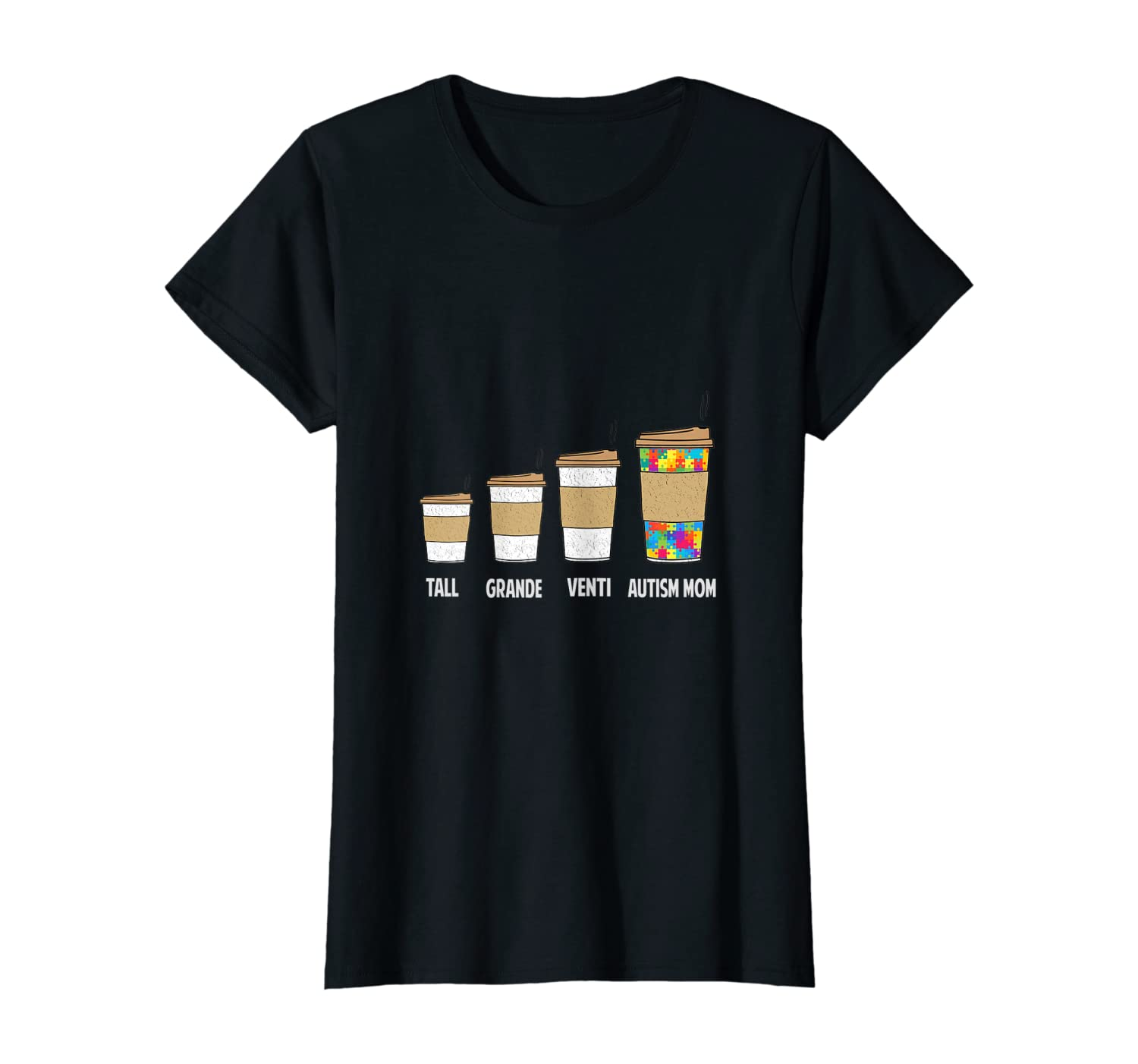 Womens Funny Coffee Autism Mom Tshirt For Autism Awareness T-Shirt