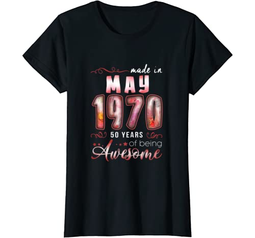 Womens Made In 1970 May 50th Years Of Awesome Birthday Tee T Shirt