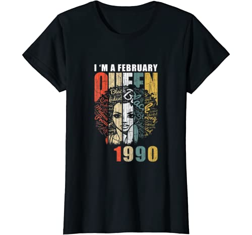 Womens Queens Are Born In February 1990 T Shirt {B]Th Birthday T Shirt