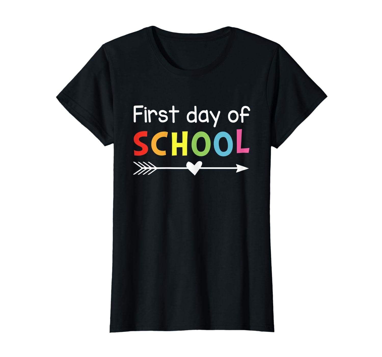 First Day Of School T-Shirt Teacher