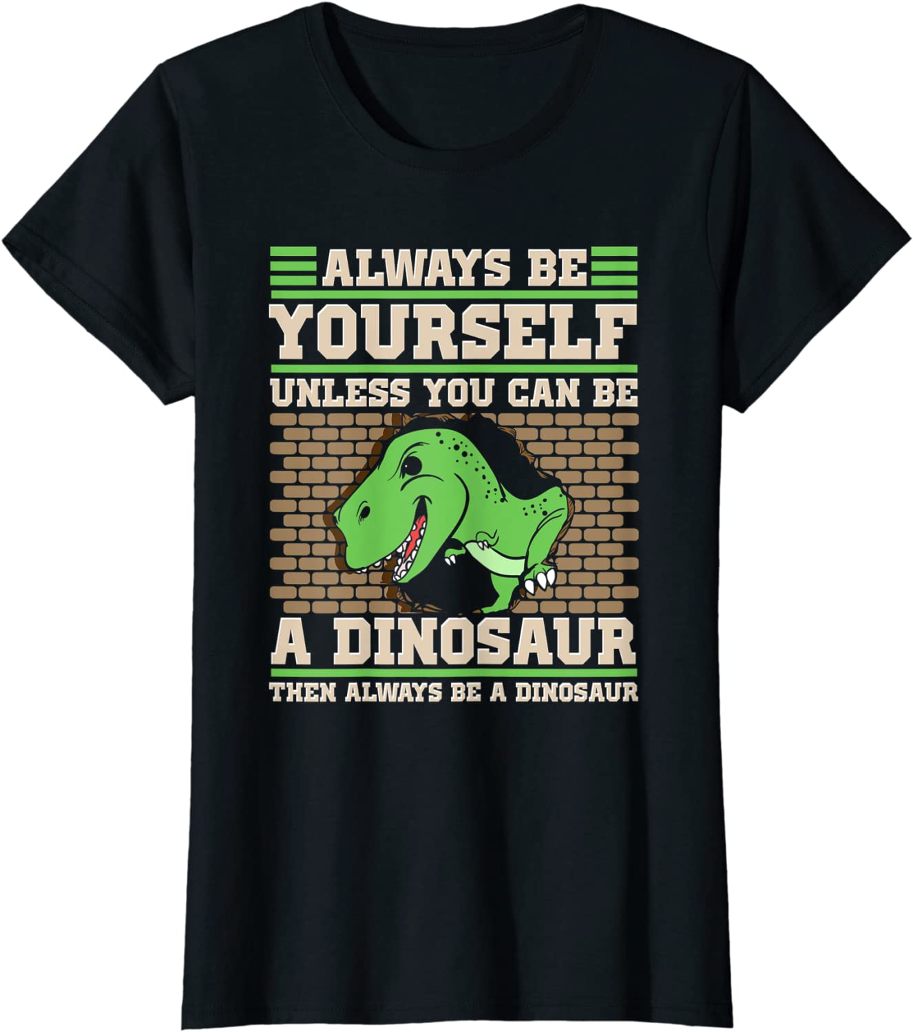 Always Be Yourself Unless You Can Be A Dinosaur Toddler Hoodie