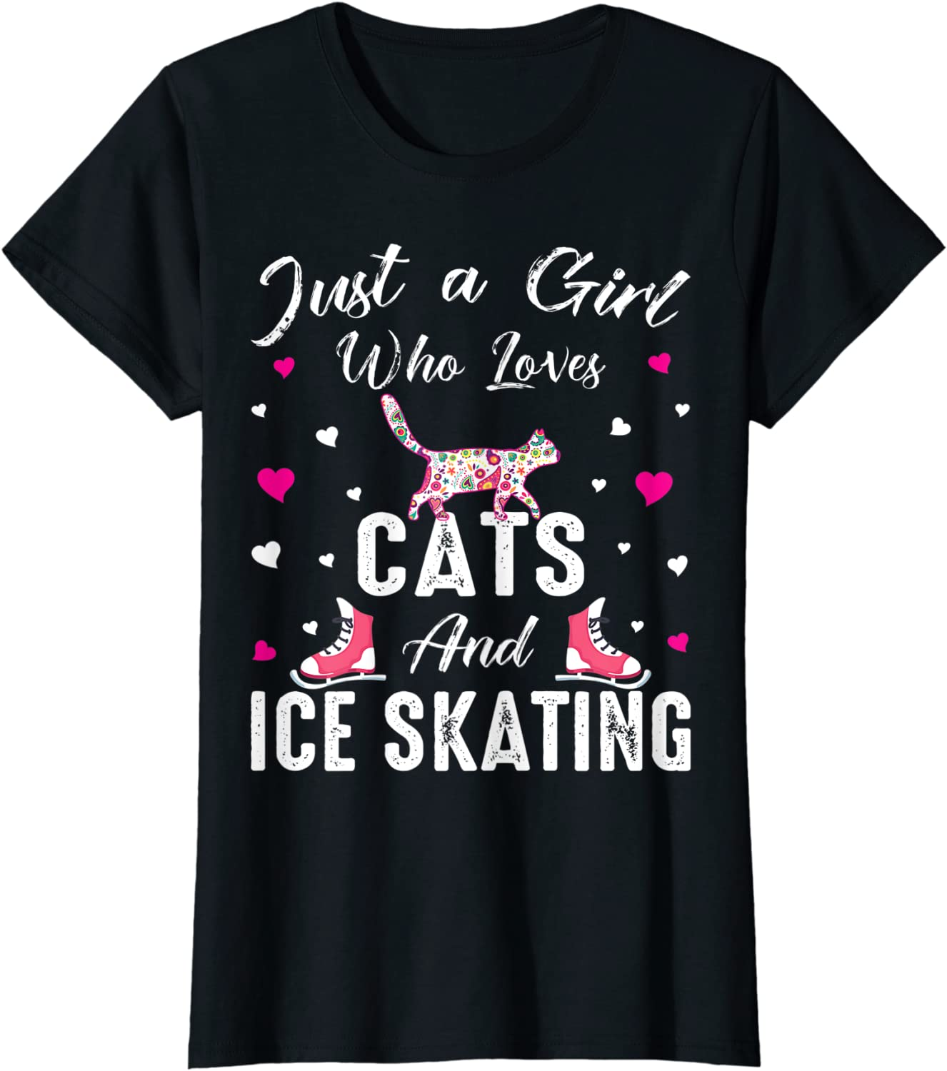 Just A Girl Who Ranking integrated 1st place Loves Cats T-Shi Skate Skating And Ice Max 53% OFF Gift