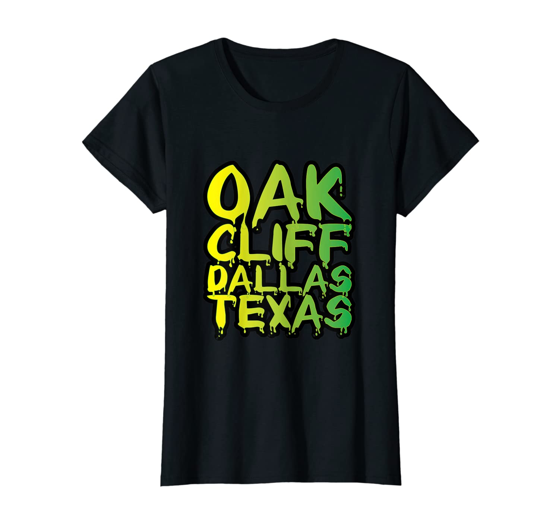 Dallas Texas Oakcliff Graffiti Artist Dripping Paint Shirt