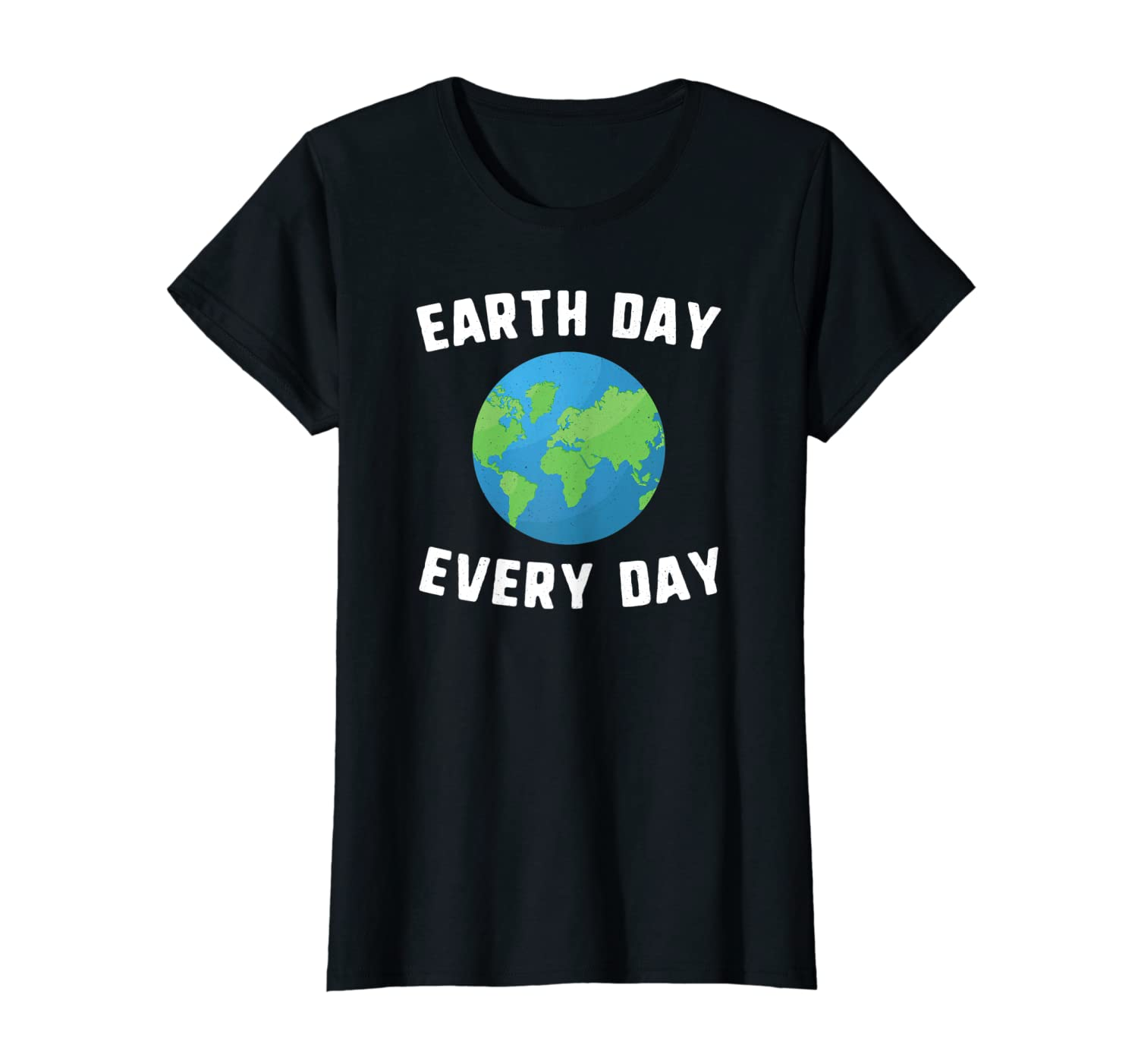 earth day every day global warming environmentalist cause T-Shirt-Yolotee