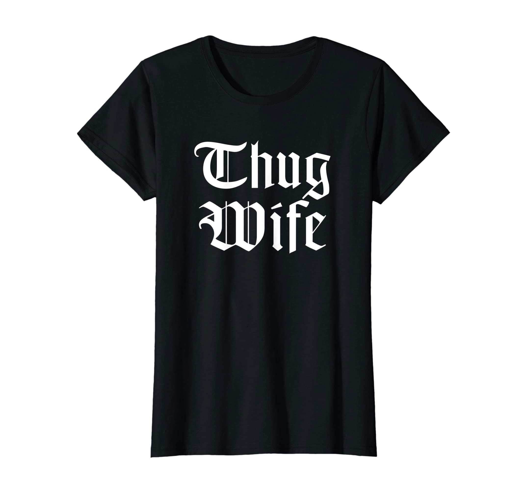 Womens Hanger Swag: Thug Wife T-Shirt-Women's T-Shirt-Black