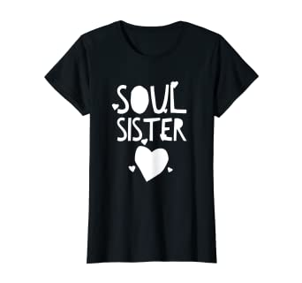 43c5415abaa0ef Image Unavailable. Image not available for. Color: Hey Soul Sister T-Shirt  for Bestfriends