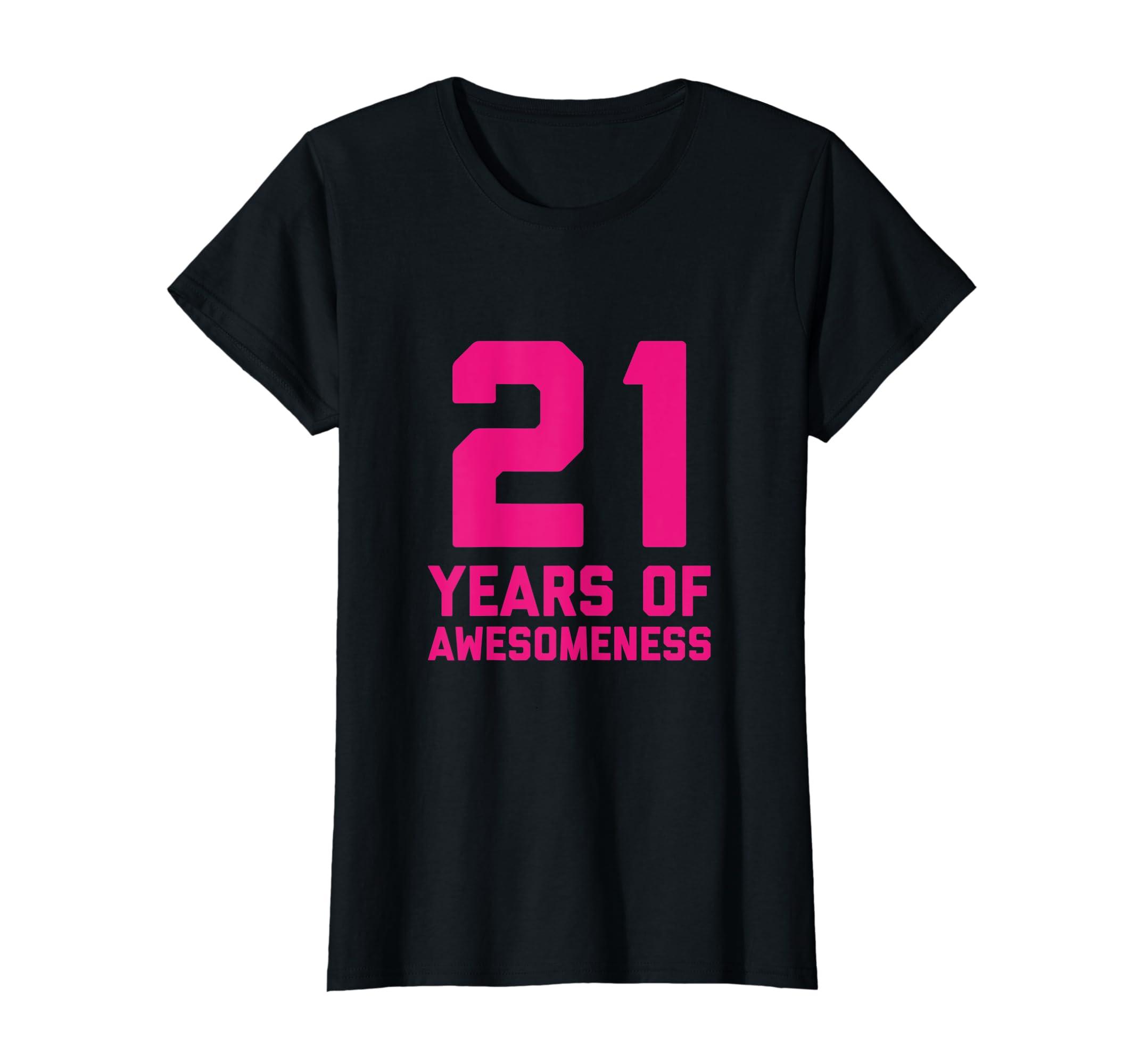 Amazon 21st Birthday Shirt Gift Women Age 21 Year Old Girl Daughter Clothing