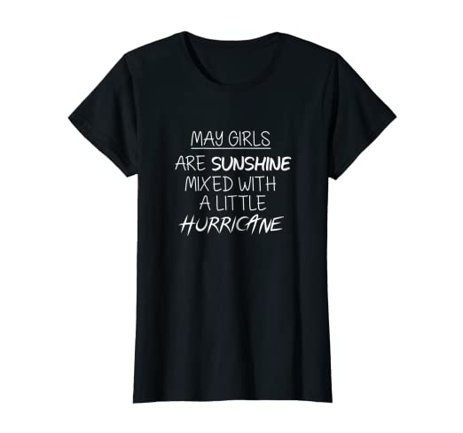 Image Unavailable Not Available For Color May Girls Are Sunshine Birthday Month T Shirt