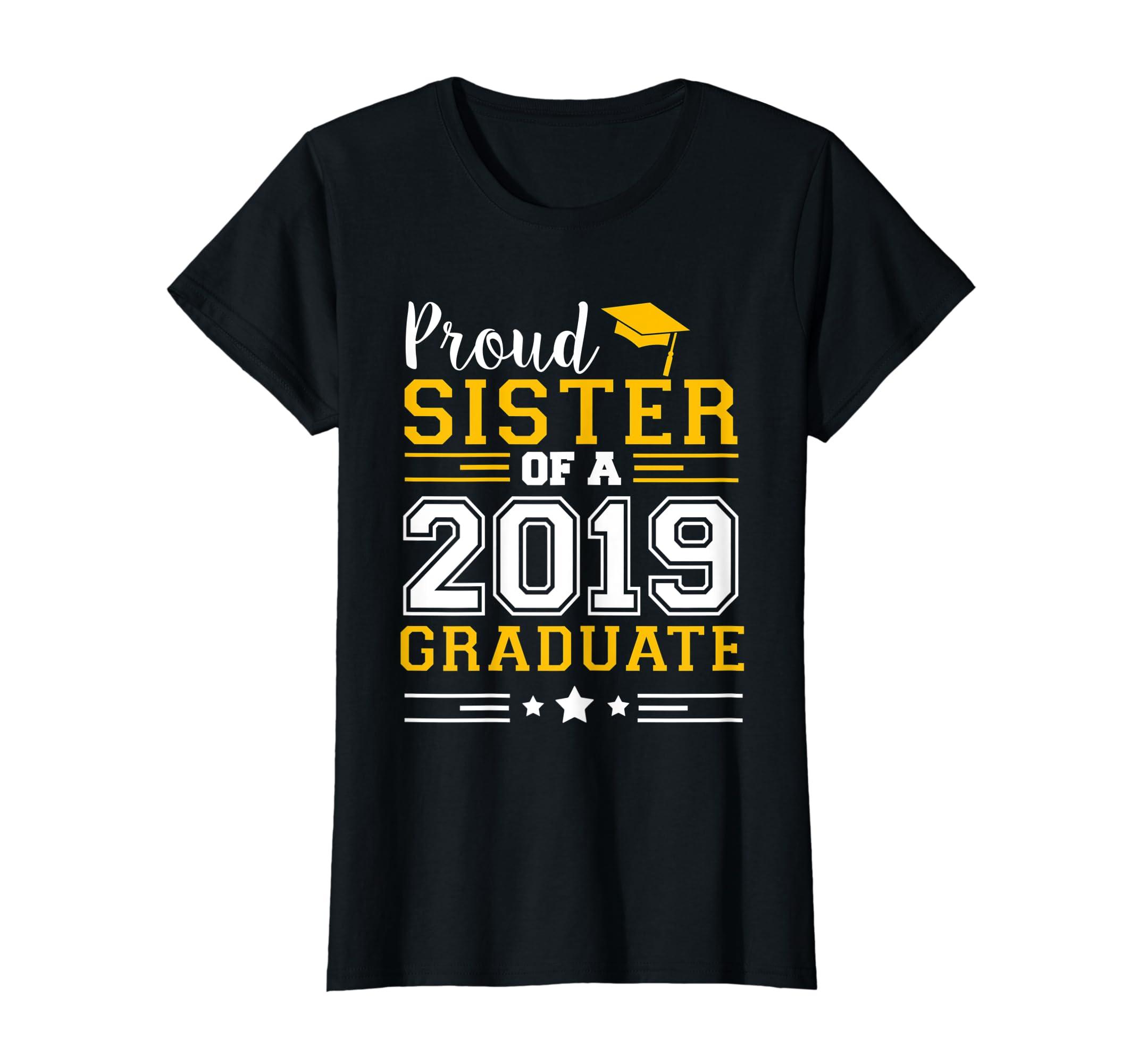 Matching Proud Sister Of A 2019 Graduate Set Shirt-Women's T-Shirt-Black