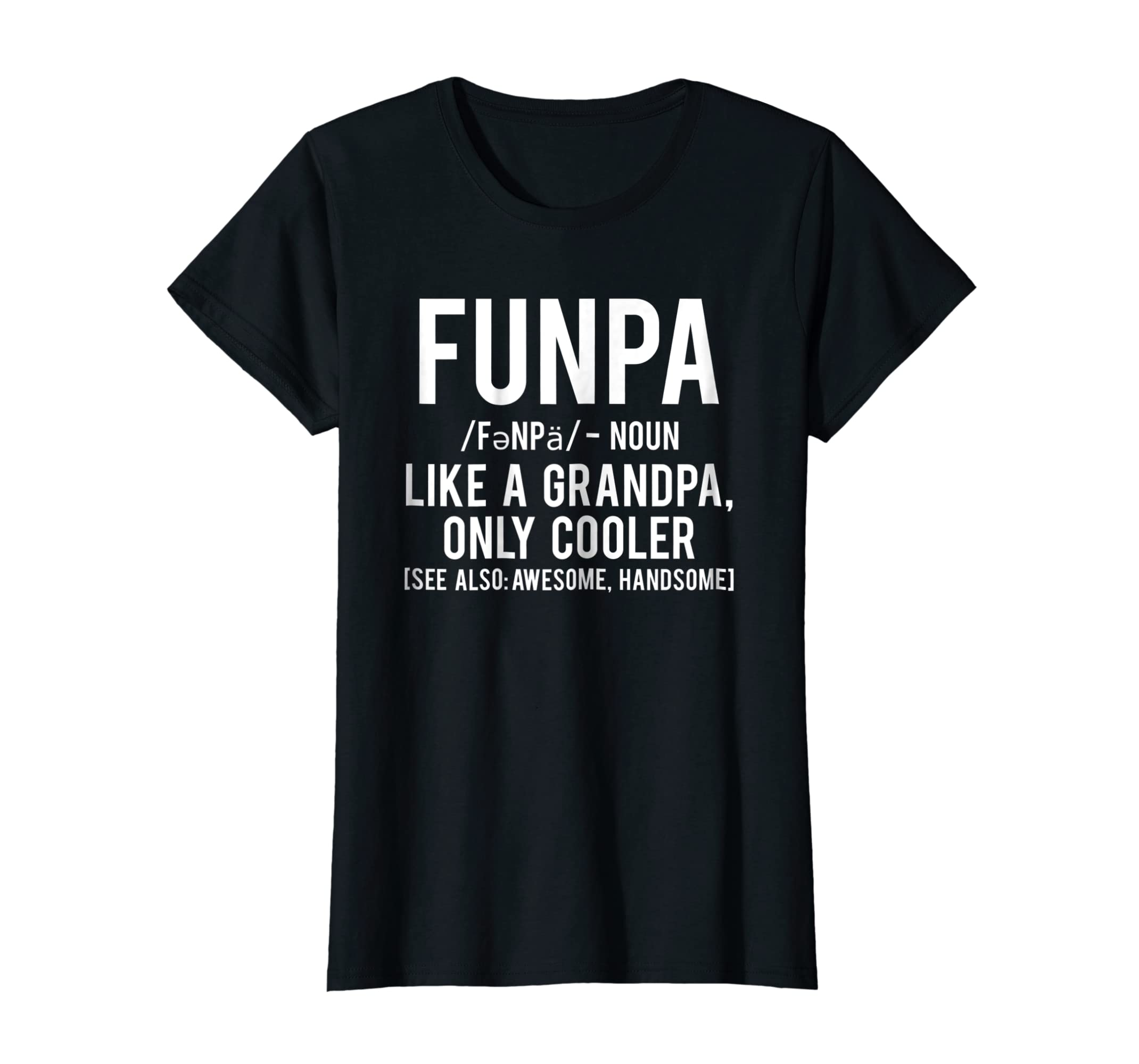 2542bf0dc Amazon.com: Funpa T Shirt Funny Grandpa cool grandfather papa gift tee:  Clothing