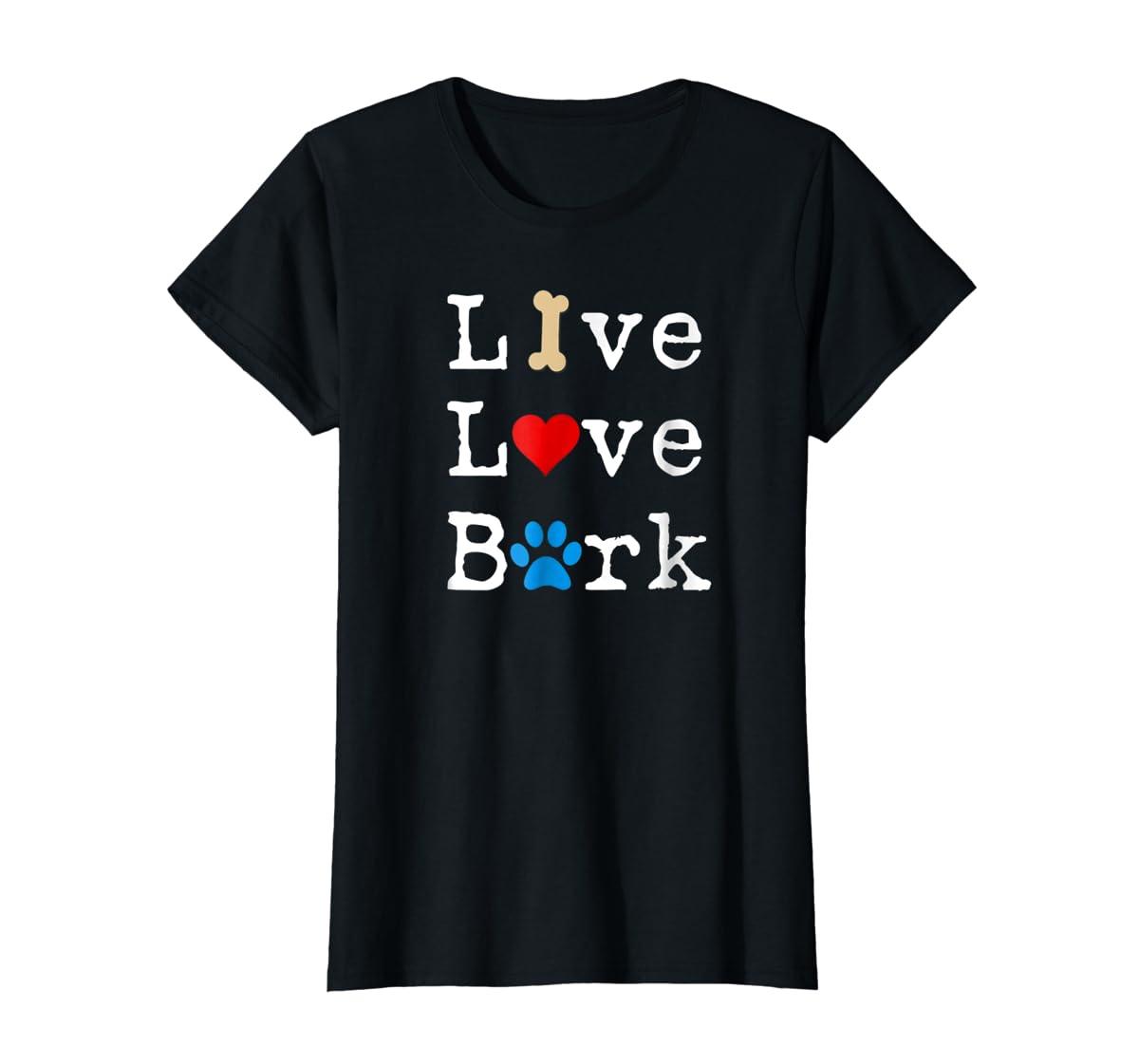 Live Love Bark T-Shirt-Women's T-Shirt-Black