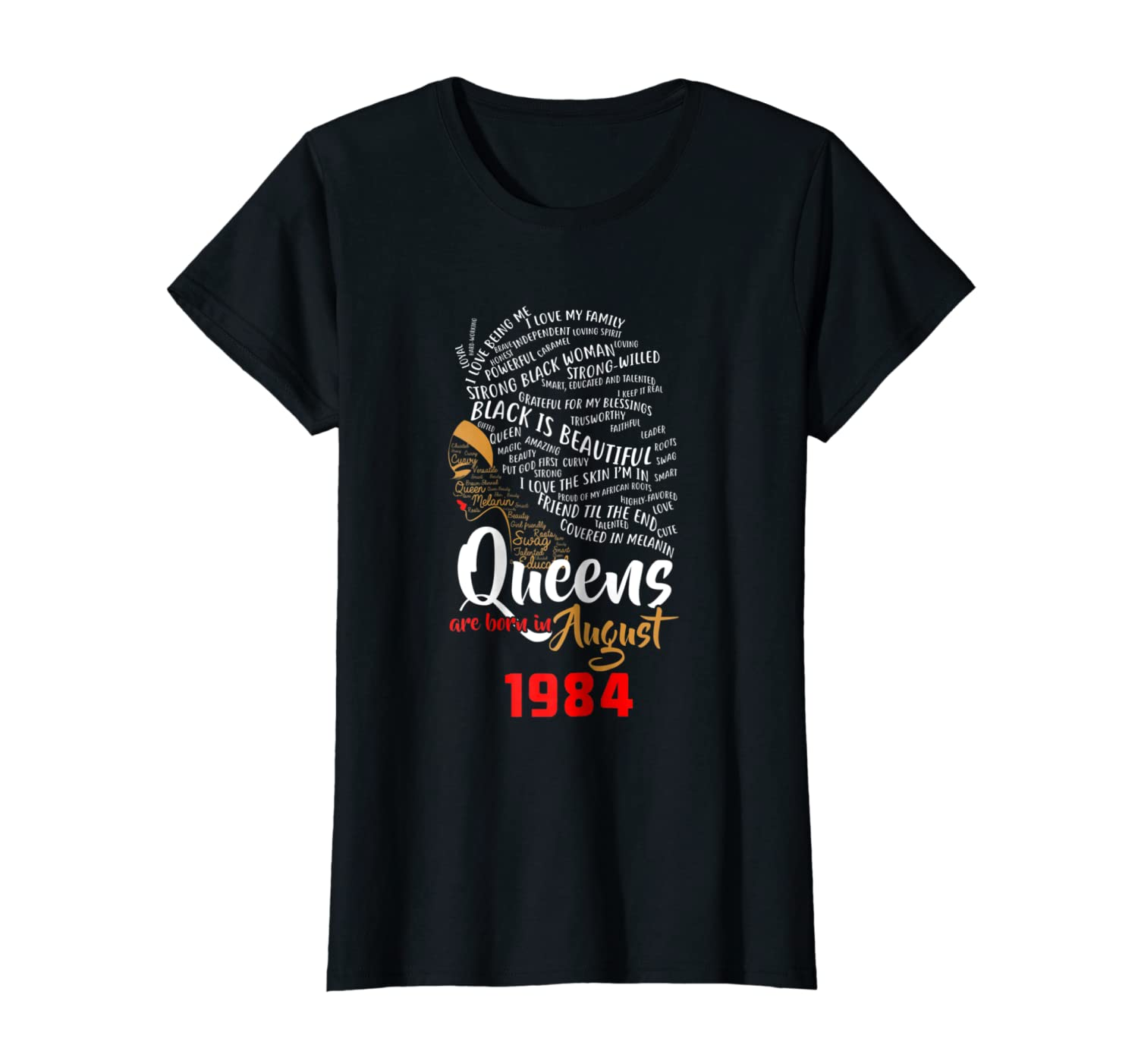 29ad9375c Amazon.com: Black Queens Are Born In AUGUST 1984 34th Birthday T Shirt:  Clothing