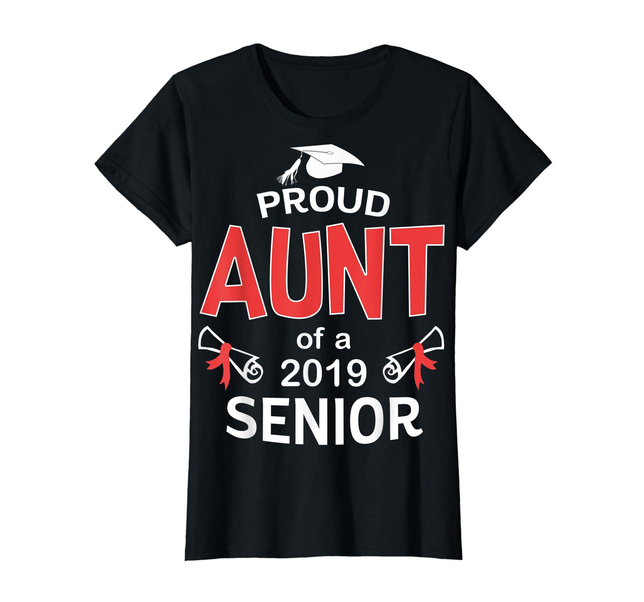 Funny Proud Aunt Of a 2019 Senior Graduation 2019 TShirt-Women's T-Shirt-Black