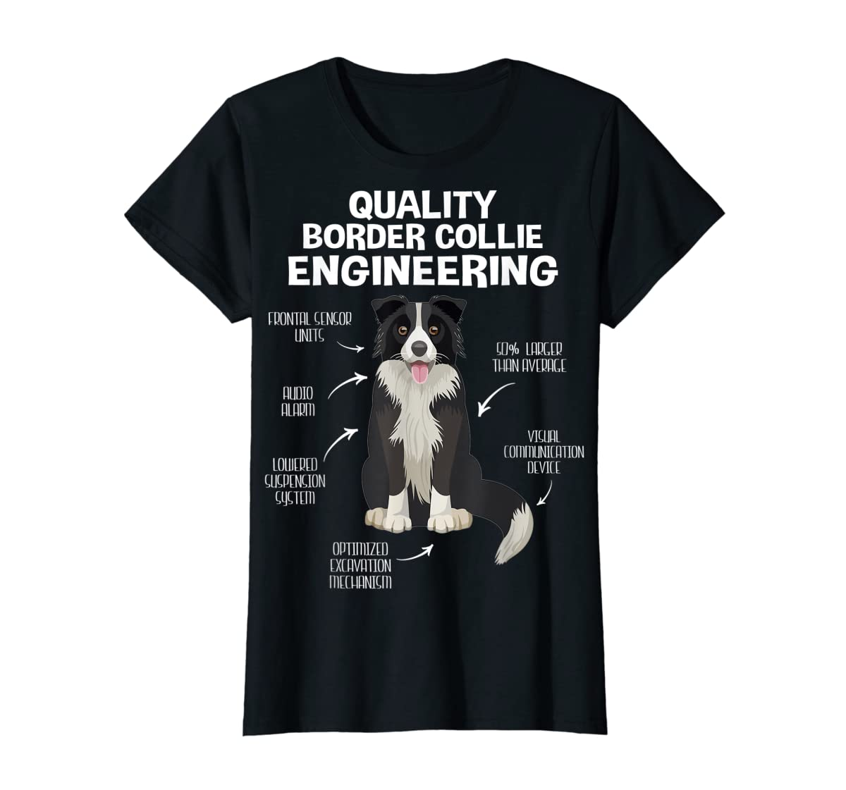 Quality Border Collie Engineering Dog Lover Gift T-Shirt-Women's T-Shirt-Black