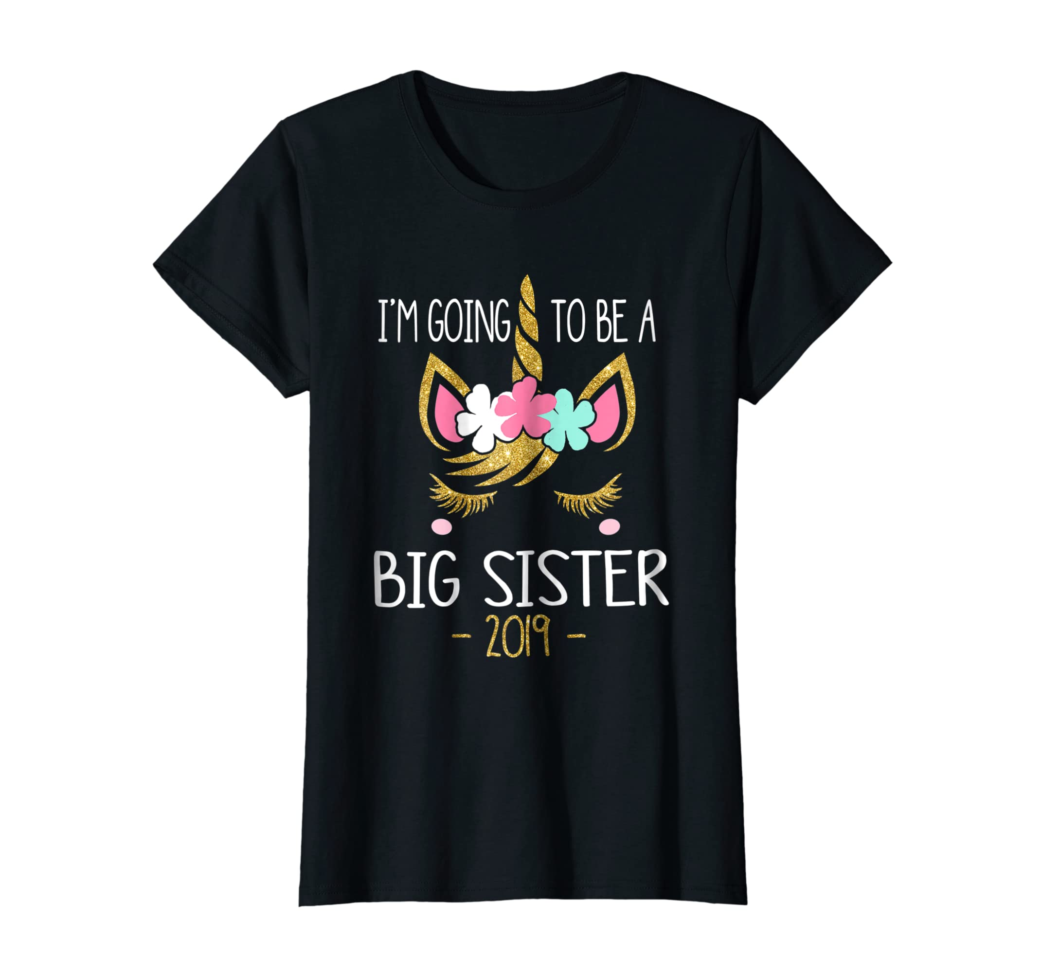 I'm Going To Be A Big Sister 2019 Unicorn Girl T-Shirt-mt