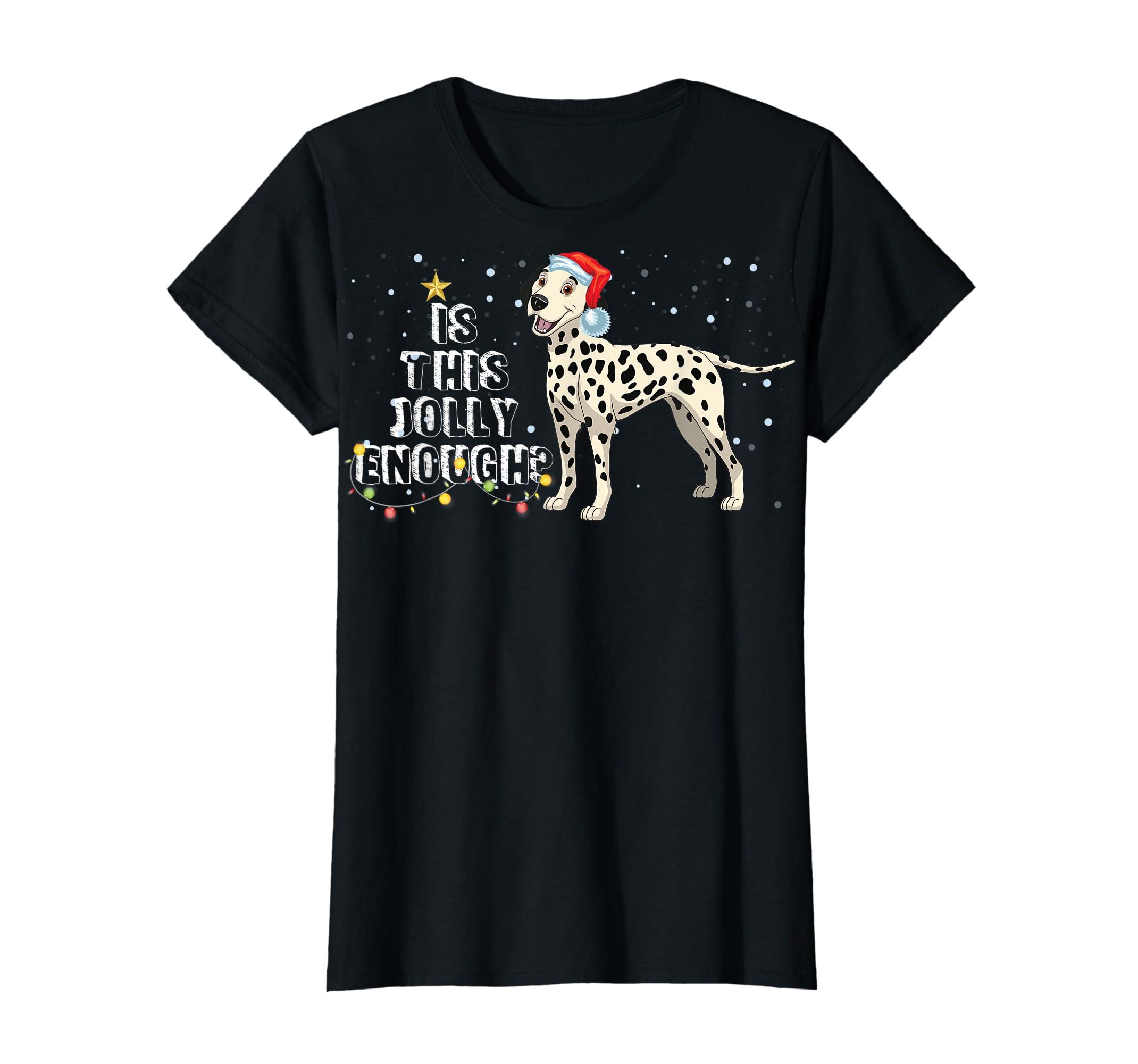 Dalmatian Santa Is This Jolly Enough Christmas Gifts T-Shirt-Women's T-Shirt-Black