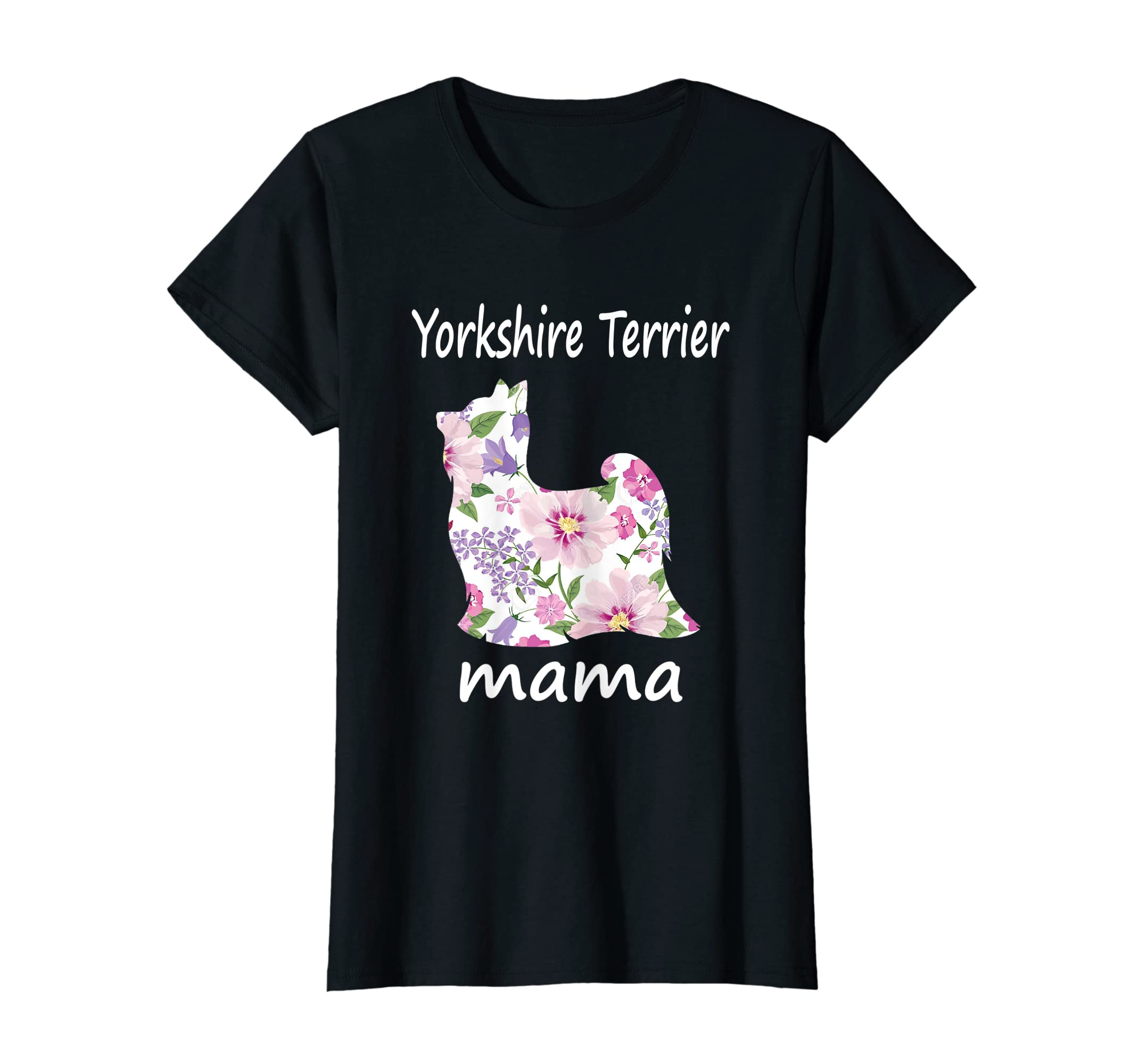 Womens Yorkshire Terrier Mama Decorative Flowers Dog Lover Mom T-Shirt-Women's T-Shirt-Black