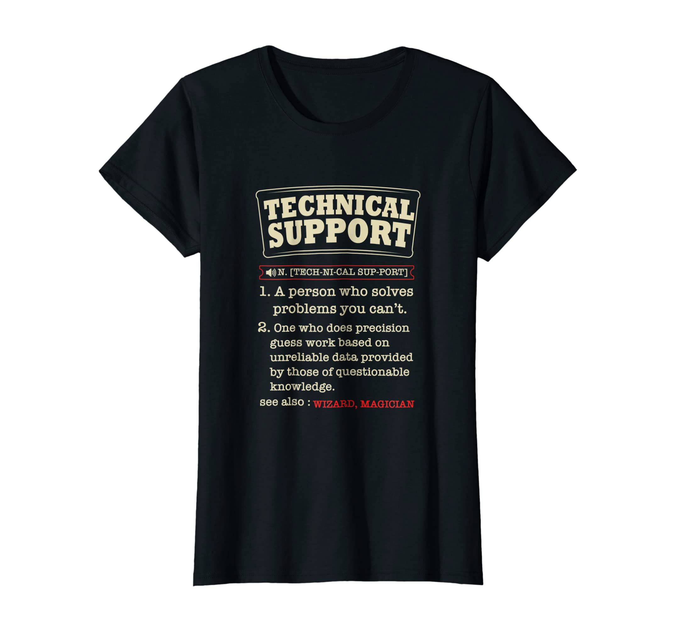 ce1f547580e5 Amazon.com: Tech Support Definition Shirt-Funny Computer Nerd Gift Shirt:  Clothing