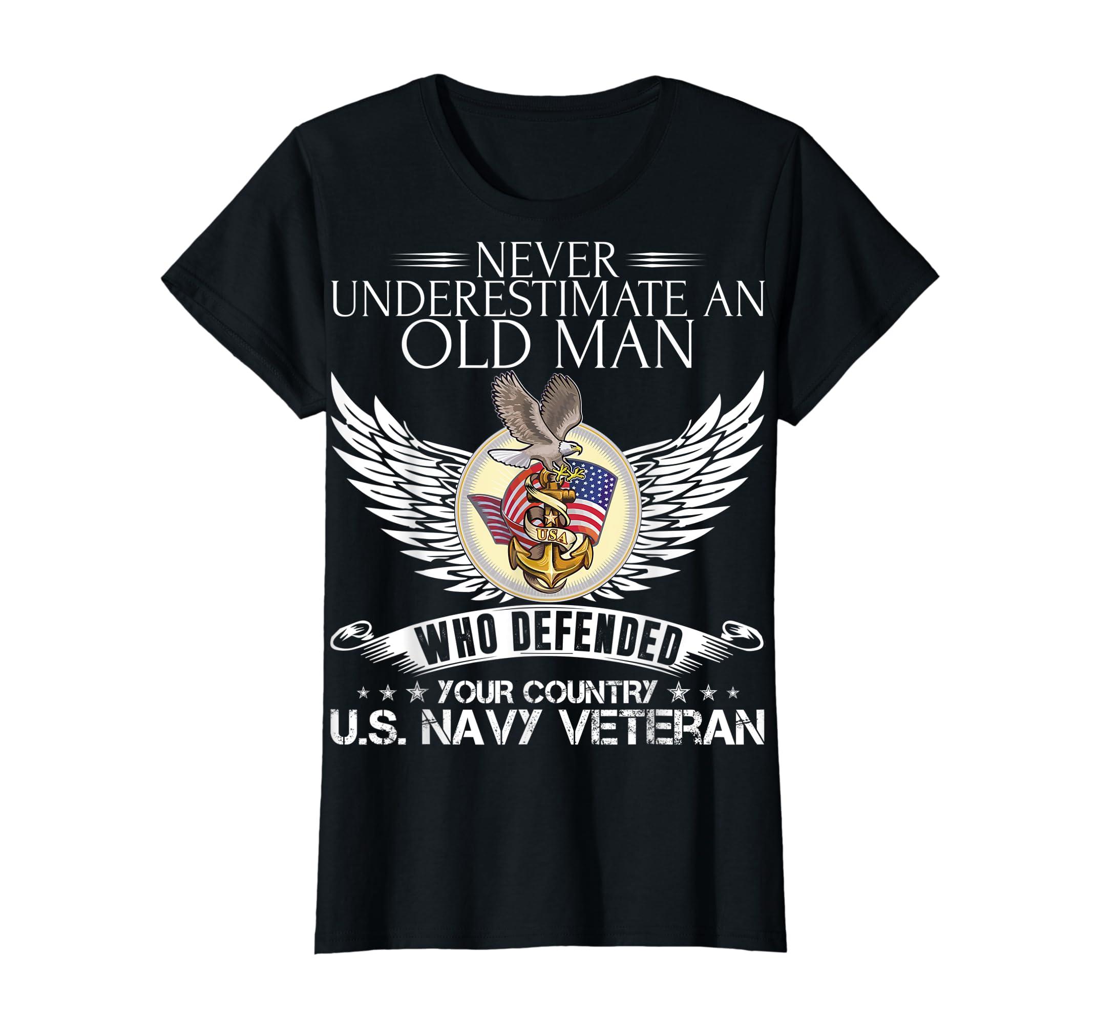 Never Underestimate An Old Man US Navy Veteran T-shirt Gift-Women's T-Shirt-Black