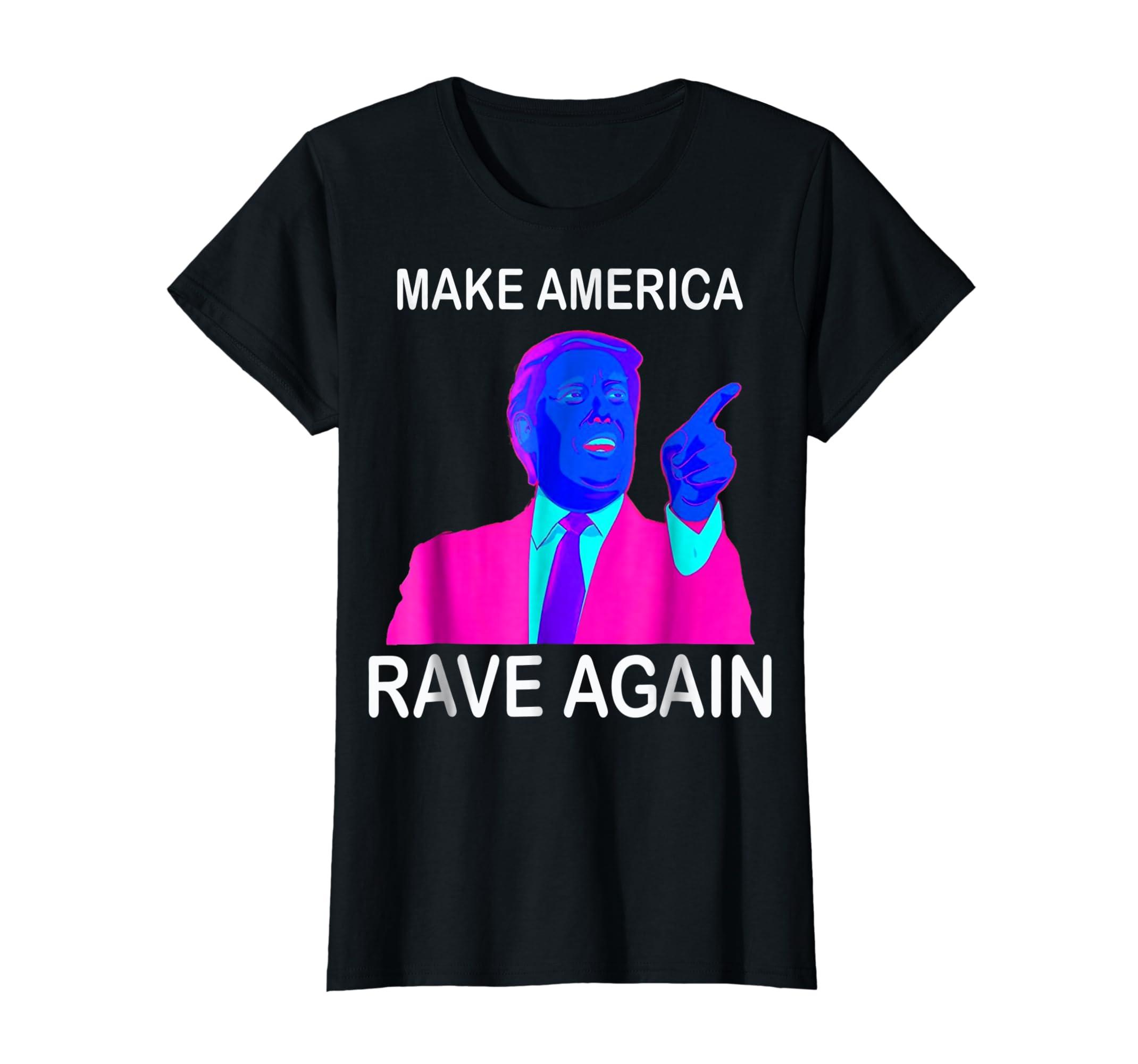 Make America Rave Again | Funny EDM Trump T-Shirt-Women's T-Shirt-Black