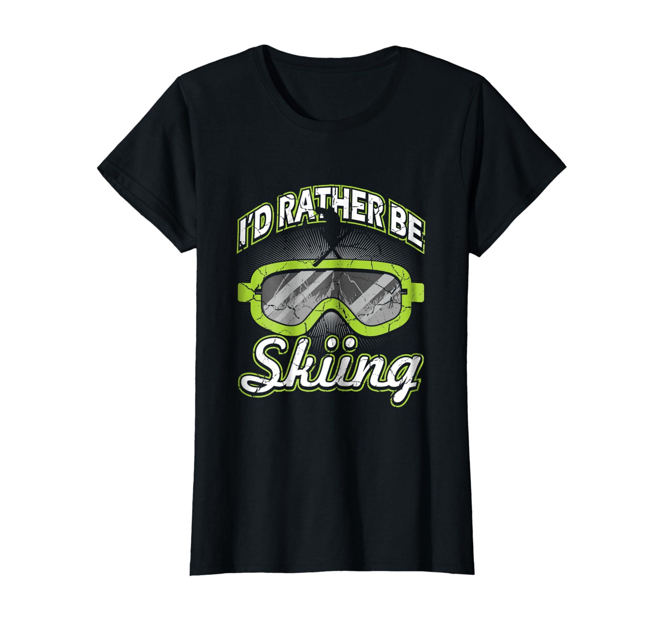 b184b8245 Amazon.com: I'd Rather Be Skiing T-Shirt Funny Ski Tee Skier Slopes Gift:  Clothing