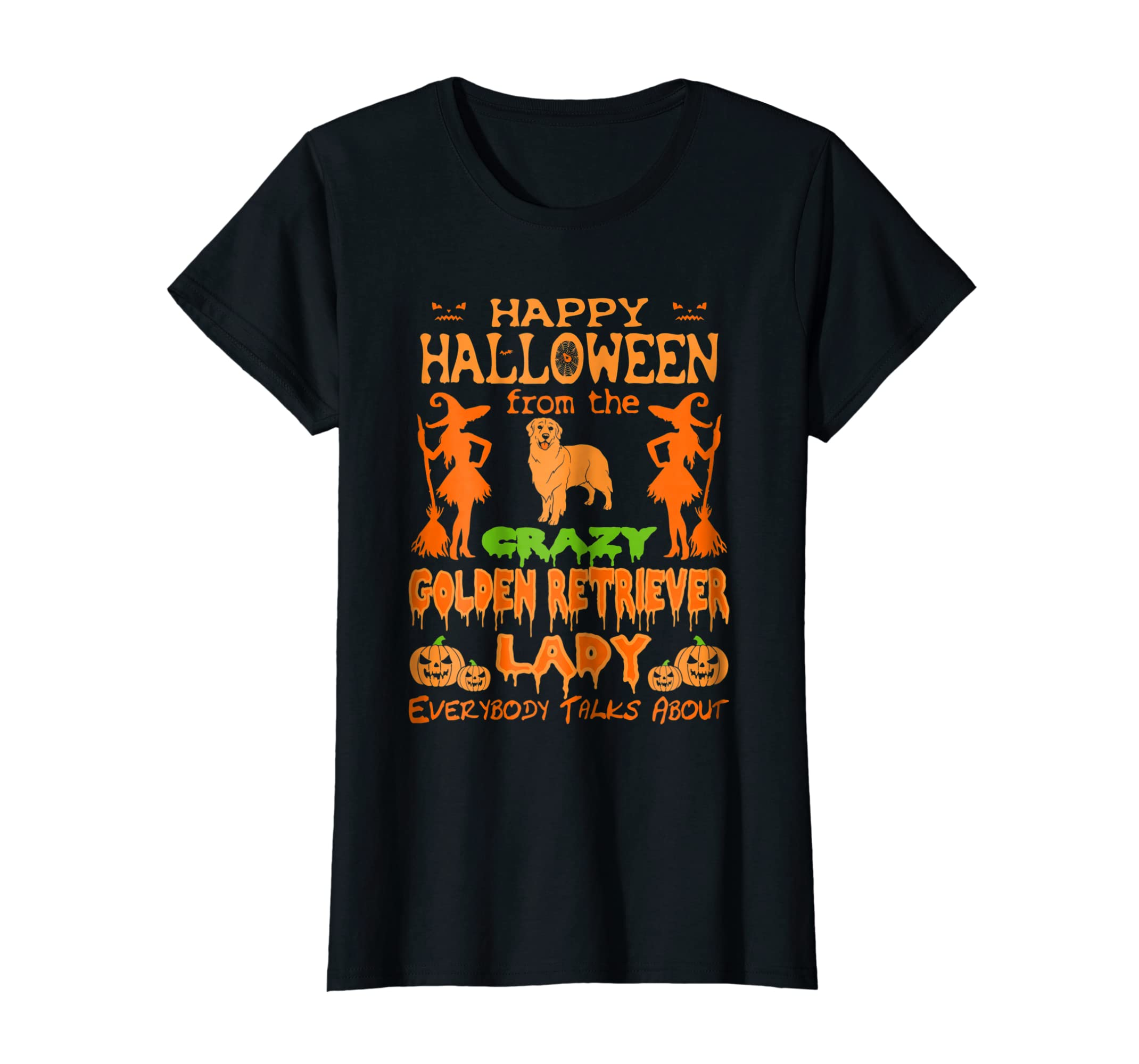Womens Happy Halloween From The Crazy Golden Retriever Lady Tshirt-ln