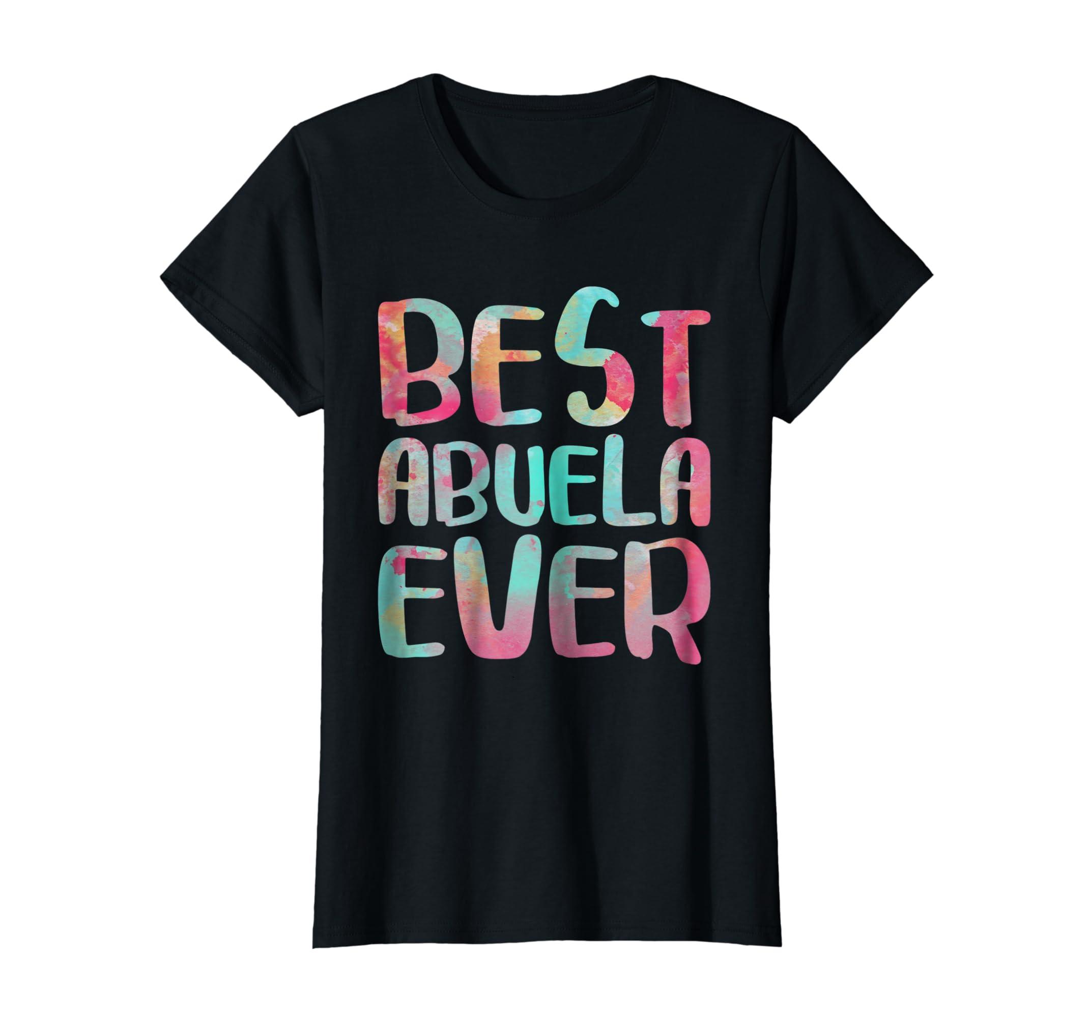Womens Best Abuela Ever T-Shirt Spanish Grandmother Gift Shirt-Awarplus