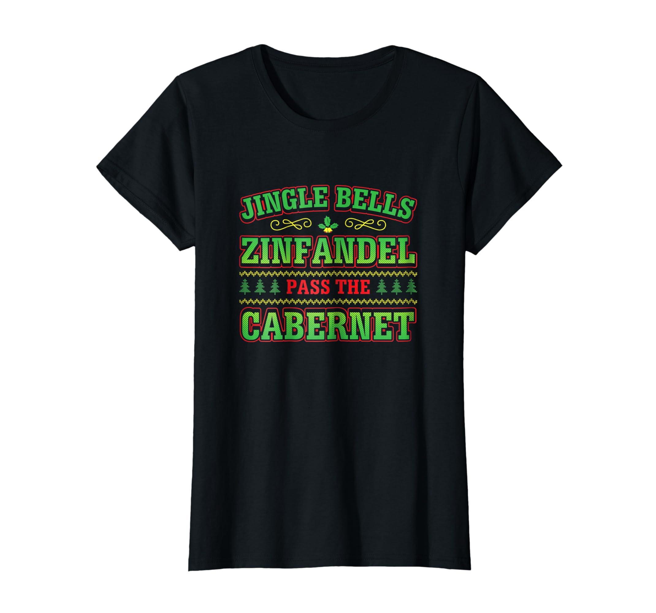 Jingle Bells Zinfandel Funny Novelty Wine Lover T Shirt-Teechatpro