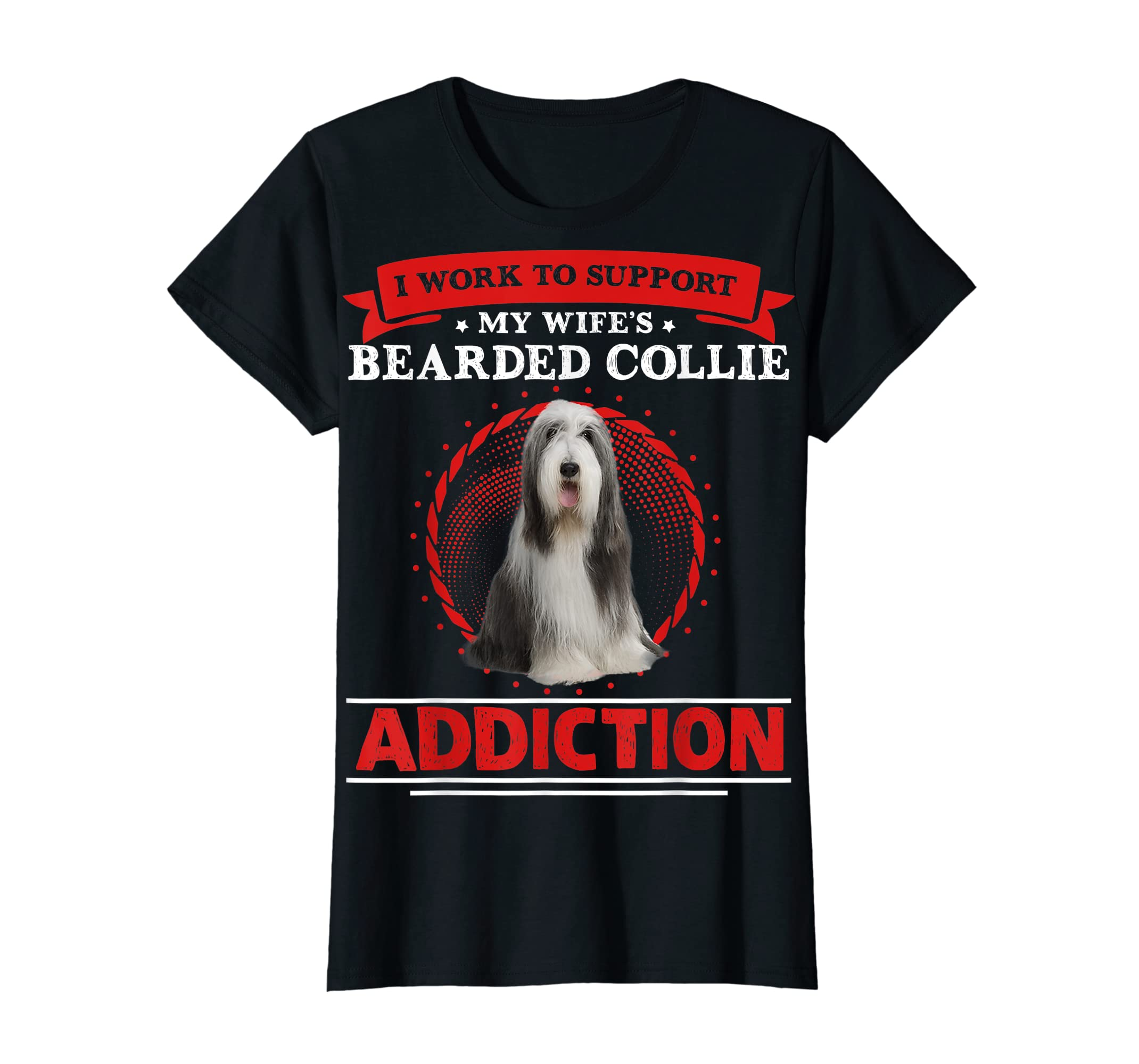 I Support My Wife Bearded Collie Addiction T-Shirt-Women's T-Shirt-Black