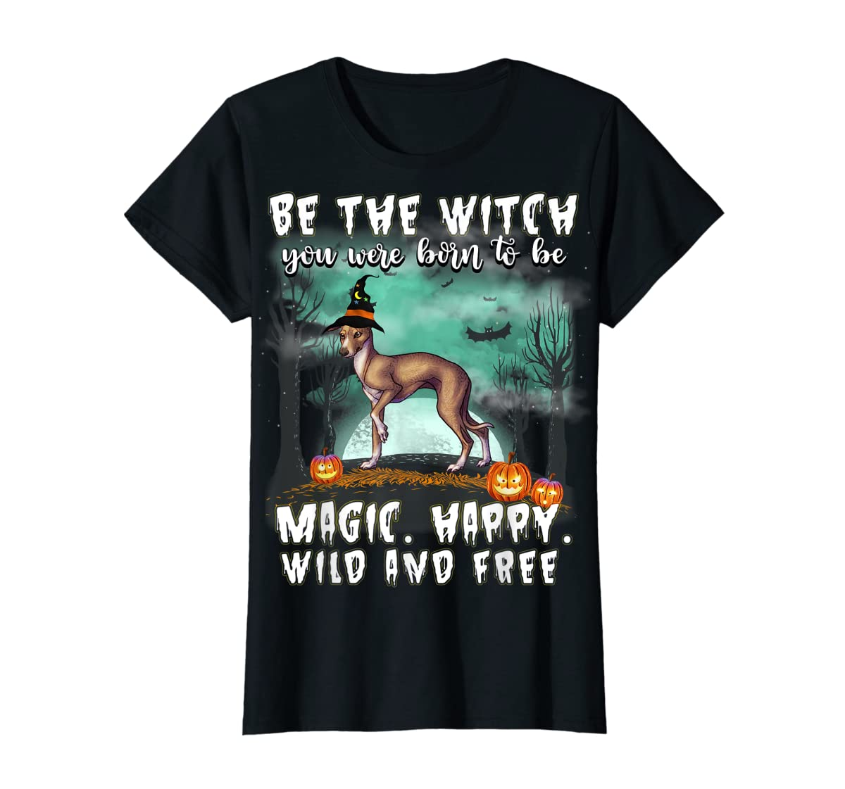 Be The Witch Italian Greyhound Dog Halloween T-Shirt-Women's T-Shirt-Black