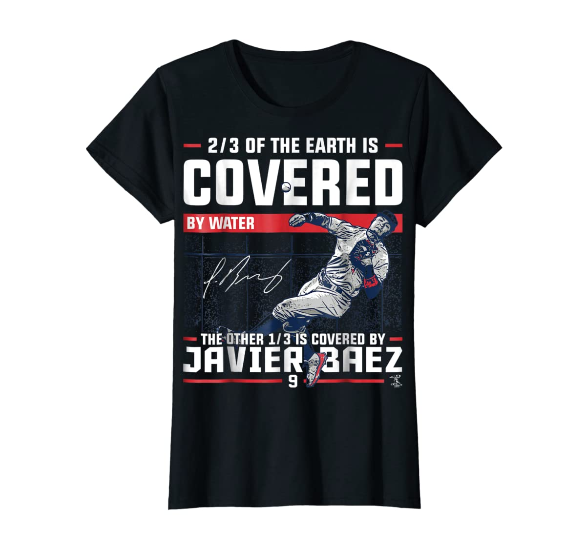 Javier Baez Covered By T-Shirt - Apparel-Women's T-Shirt-Black
