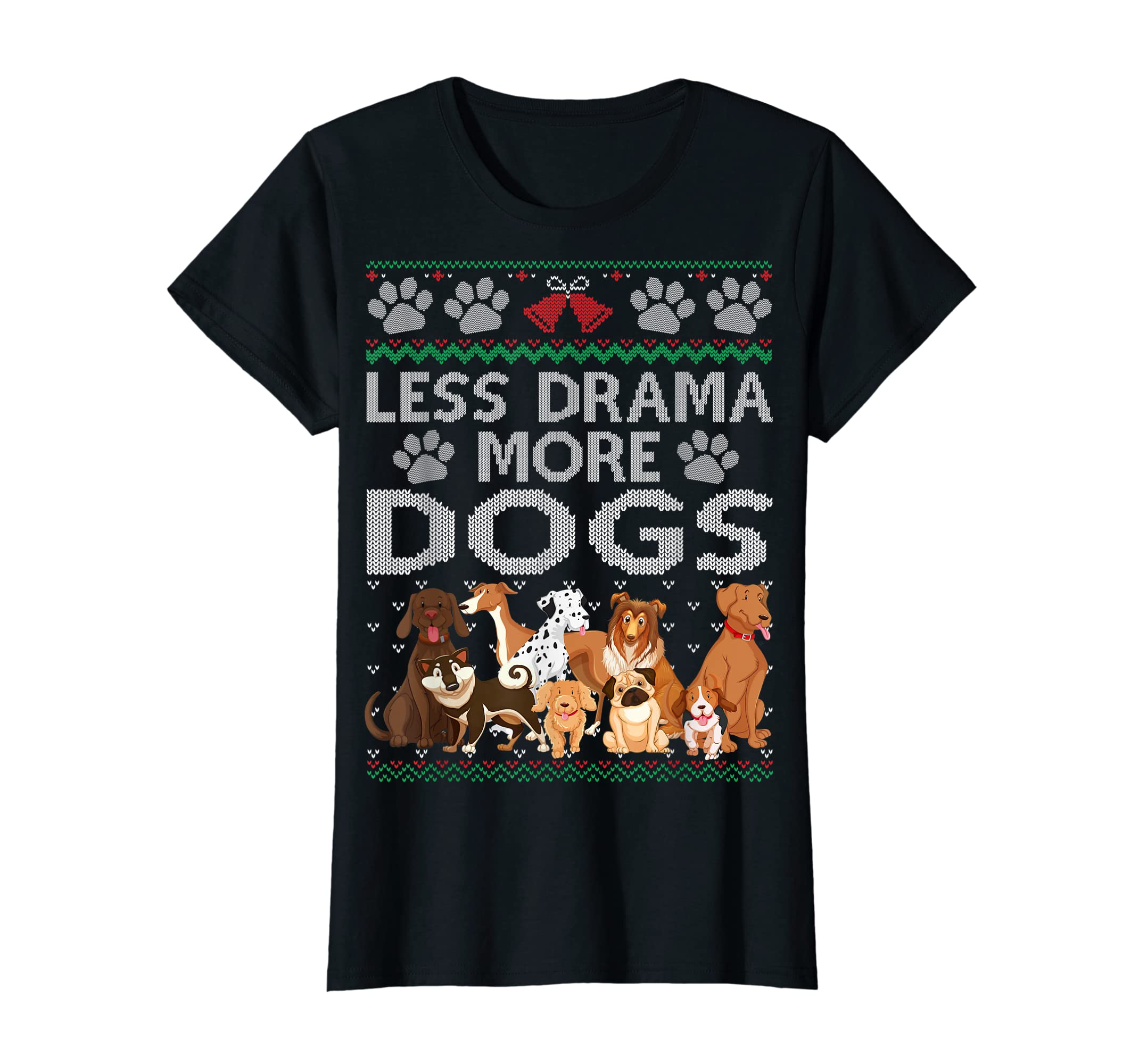Less Drama More Dogs Cute Christmas Ugly Xmas Sweater Gift T-Shirt-Women's T-Shirt-Black