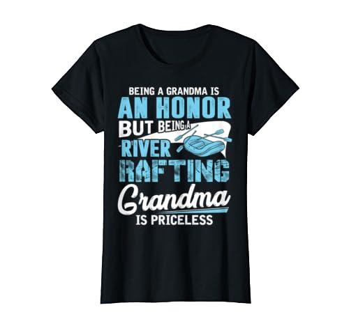 Womens Womens Being Grandma Honor River Rafting Grandma Priceless T-Shirt