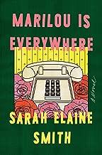 Marilou Is Everywhere: A Novel