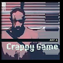 Just a Crappy Game – Your Personal Future Bass and Trap Remix