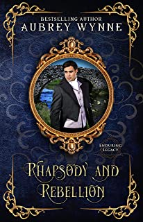 Rhapsody and Rebellion (Once Upon A Widow Book 3)