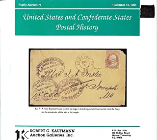 United States and Confederate States Postal History, Public Sale 75 (Stamp Auction Catalog) (Robert G. Kaufmann Auction Galleries, Inc., Sale 75 held Dec. 19, 1991)
