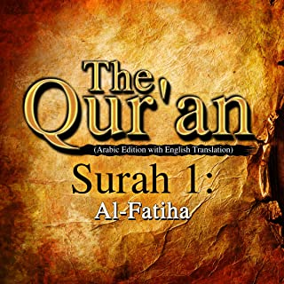 The Qur'an (Arabic Edition with English Translation): Surah 1 - Al-Fatiha