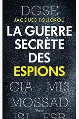 La guerre secrète des espions Format Kindle
